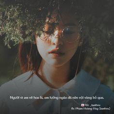 """Hạ Vũ - Since 2016 on Instagram: """"Người nhìn em vẽ hoa lá, em tưởng ngáo đá nên vội vàng bỏ qua... . 〰️ Đừng quên follow @_havu.quotes để đọc thêm nhiều status nữa các bạn…"""" Quotes Girls, Word Art"""